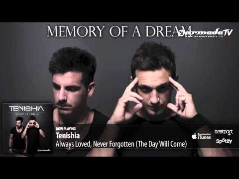 Tenishia – Always Loved, Never Forgotten ('Memory of a Dream' preview)