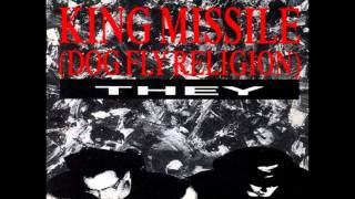 Watch King Missile Im Open video