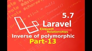 inverse of polymorphic  relation in laravel part 13 ||  Eloquent relationships and ORM