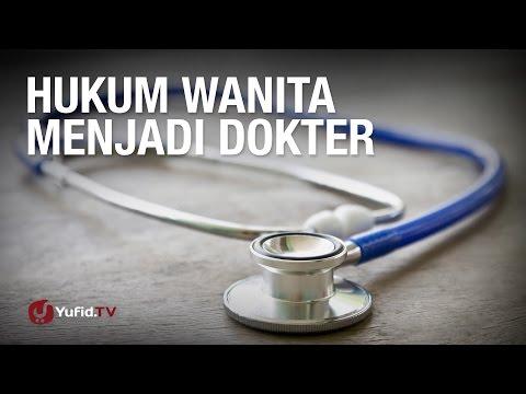 Tanya Jawab: Hukum Wanita Menjadi Dokter - Ustadz Dr. Syafiq Riza Basalamah, M.A