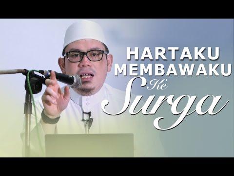 Pengajian Umum: Hartaku Membawaku Ke Surga - Ustadz Ahmad Zainuddin, Lc.