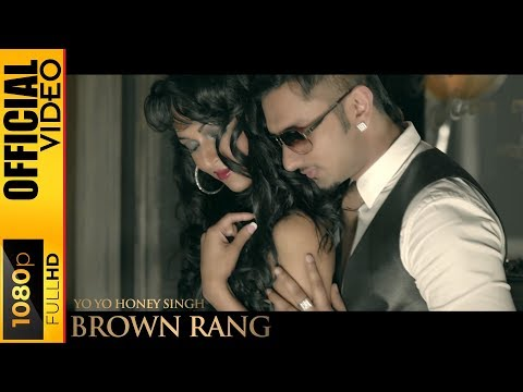 BROWN RANG OFFICIAL VIDEO - YO YO HONEY...