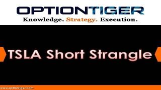 TSLA-Short-Strangle by Options Trading Expert Hari Swaminathan