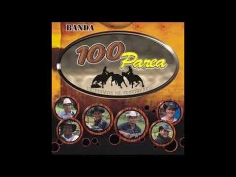 Banda 100 Parea - Volume 1 - Na Pegada da Vaquejada