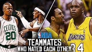 10 NBA Teammates Who HATED Each Other!
