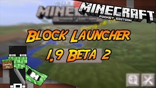 Block Launcher Pro 1.9 Beta 2 | Minecraft PE 0.11.0 Beta 4 & 5 | (+Descarga)
