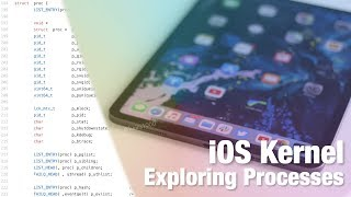 iOS Kernel Research - Exploring 'proc' and 'task' structs | Understanding Processes at Kernel Level