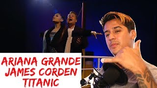 Soundtrack to 'Titanic' w/ Ariana Grande & James Corden | Fake Vocal Coach | Reaction