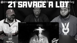 21 Savage - A Lot ft. J COLE (Official Audio) - REACTION!!!