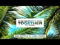 Alex Gaudino & Nari - Together feat. Pope (Max Zotti & DJ Jurij Remix) [Ultra Music]