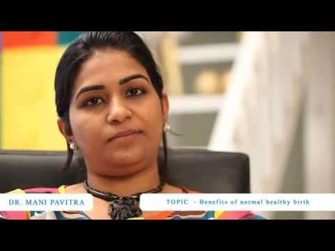 Video-5: Benefits Of Normal Delivery - Dr. Pavitra video