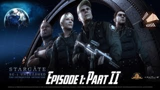 Stargate SG-1: Unleashed Ep 1 - Universal - Walkthrough - Part II