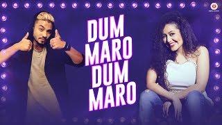 Dum Maro Dum Maro - Lyrical | Neha Kakkar | Raftaar | Yasser Desai | Amjad Nadeem