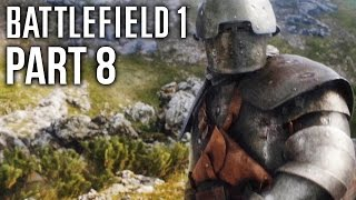 BATTLEFIELD 1 Gameplay Walkthrough Part 8 - AVANTI SAVOIA (Campaign) #Battlefield1