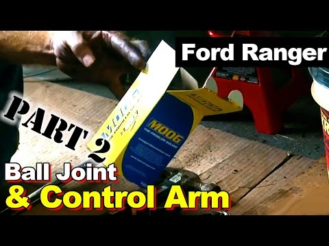 2003 Ford Ranger Ball joint and Control Arm Repair Part 2: Upper Control Arm