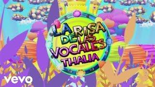 Video La Risa de las Vocales Thalía