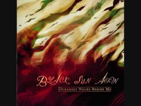 Black Sun Aeon - A Song For The Introduction