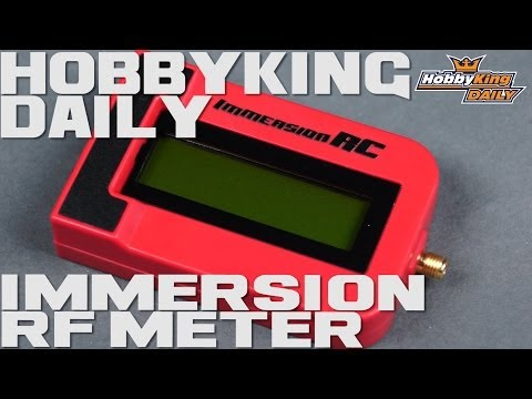 HobbyKing Daily - Immersion RF Meter