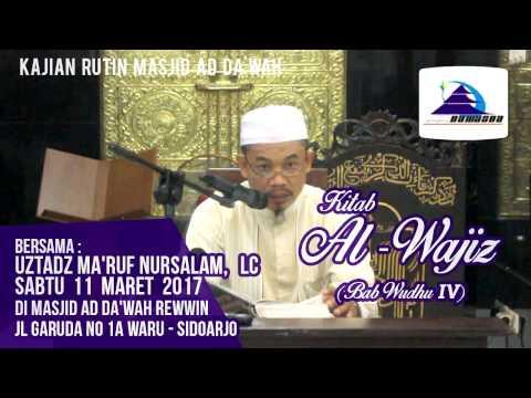 Kitab Al-Wajiz (Bab: Wudhu IV) - Ustadz Ma'ruf Nursalam, Lc