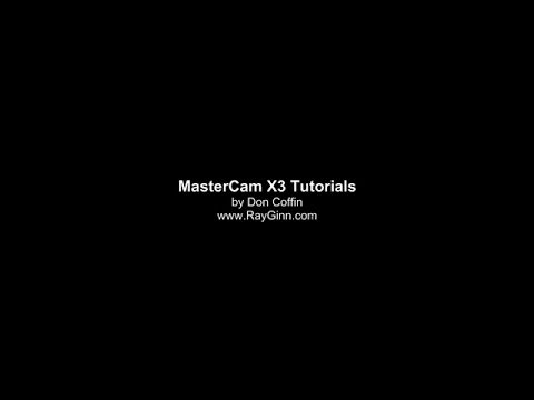 MasterCam X3 Tutorial Part 4