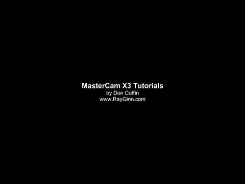 MasterCam X3 Tutorial Part 4