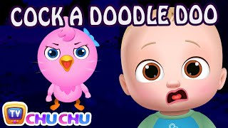 Cock-a-Doodle-Doo - ChuChu TV Nursery Rhymes & Kids Songs