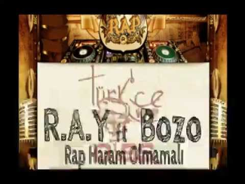 BOZO Ft RAY – Rap Haram Olmamalı 2012