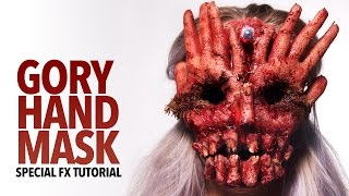 Gory hand face mask tutorial