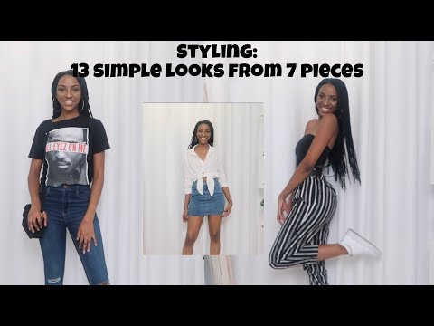 STYLING: 13 SIMPLE LOOKS FROM 7 PIECES   SOUTH AFRICAN YOUTUBER