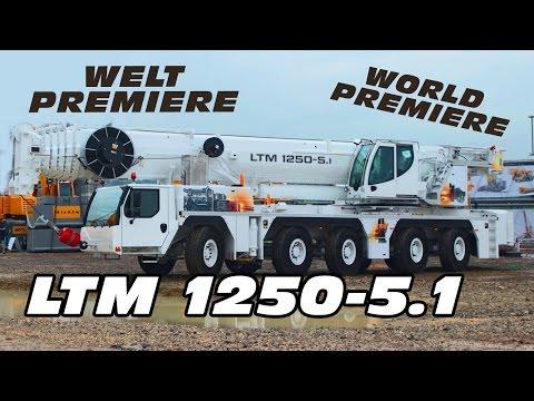 ✖ WORLD PREMIERE ✖ LIEBHERR LTM 1250-5.1 PRESENTATION BRANDNEW MOBILE CRANE
