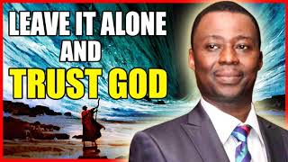 Dr Olukoya Messages 2019 🔥 ''Leave It Alone And Trust God'' 🙏 Mountain Of Fire 2019