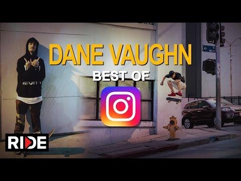 Dane Vaughn - Best Of Instagram