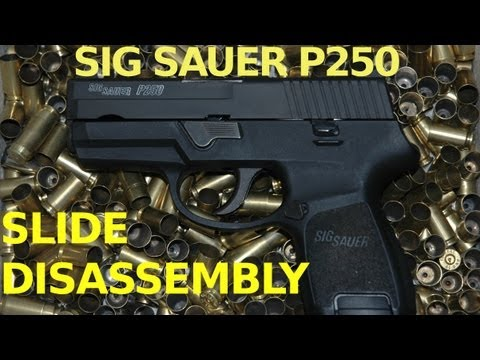 Sig P250 Slide Disassembly