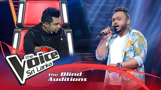 Nirmal Dhananjaya - Ahan Inna Blind Auditions | The Voice Sri Lanka