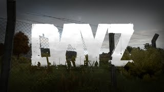 ◀ArmA 2: DayZ - Running on Empty, Ep 11