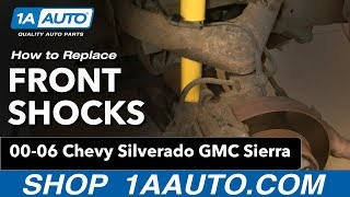 How To Install Replace Front Shocks Chevy Silverado GMC Sierra 00-06 1AAuto.com