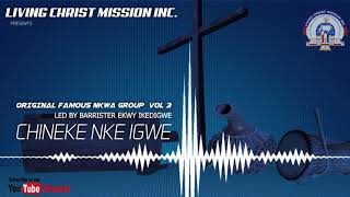 ORIGINAL FAMOUS NKWA GROUP VOLUME 3 PART 1