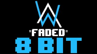 Faded (8 Bit Remix Cover Version) [Tribute to Alan Walker] - 8 Bit Universe