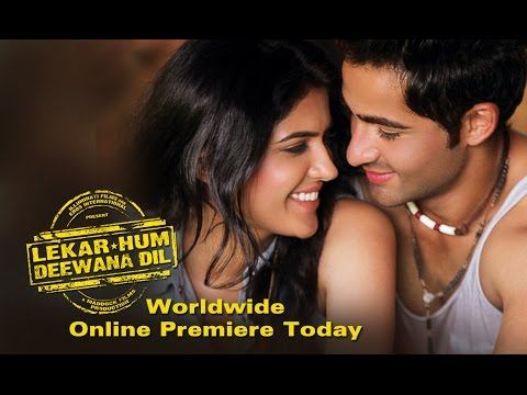 WORLDWIDE Online Premiere Of 'Lekar Hum Deewana Dil' Today Only On ErosNow.com!