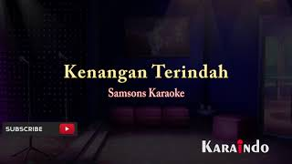 Download Lagu samson kenangan terindah karaoke Gratis STAFABAND