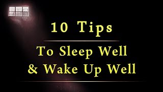 Sadhguru's 10 Tips To Sleep Well & Wake Up Well | Spiritual Life