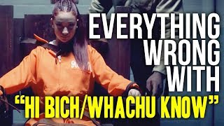 "Everything Wrong With Bhad Bhabie - ""Hi Bich / Whachu Know"""