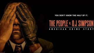 American Crime Story: The People v. O.J. Simpson - Ending Credits Theme