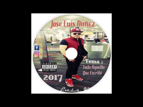 Jose Luis Nuñez - Todo Aquello Que Escribi