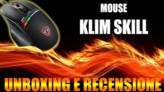 "Mouse ""Klim Skill"" - Recensione e Unboxing"