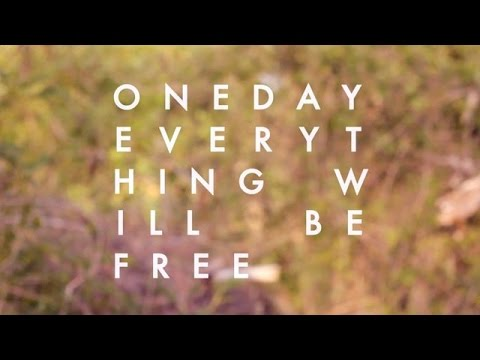 Documentary - One Day, Everything Will Be Free (FULL)