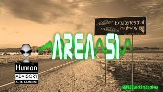Area 51 Invasion - Lets See them Aliens - 2019 Instrumental