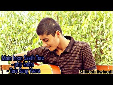 download lagu Arijit Singh Main Hoon Saath Tere Cover  Kag-jam8 gratis