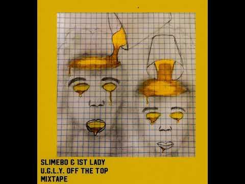 Slimbo & 1stLady UGLY ghetto eyes ft DEZ