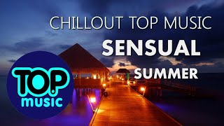 Chillout Lounge Relaxing 2018 Mix Summer Del Mar Cafe Top New Music Feeling Happy Tropical  House